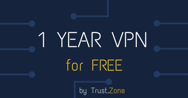 Need a 1-YEAR VPN from Trust.Zone for FREE? Join Our Facebook Contest!