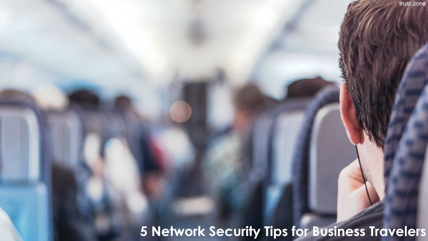 5 Network Security Tips for Business Travelers