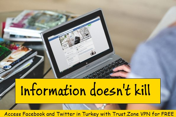 Access Twitter and Facebook in Turkey with a VPN for Free!