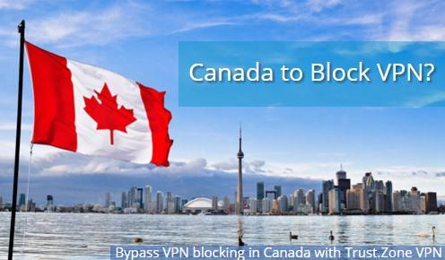 Canada to Block VPN?