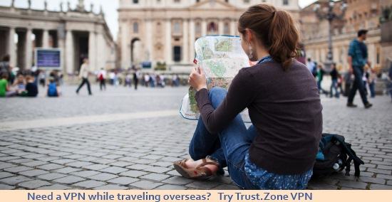 10 Reasons Why You Need  a VPN While Traveling Overseas