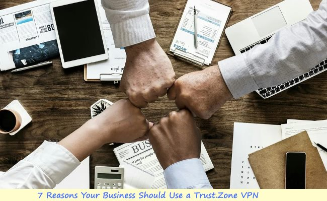 7 Reasons Your Business Should Use a VPN
